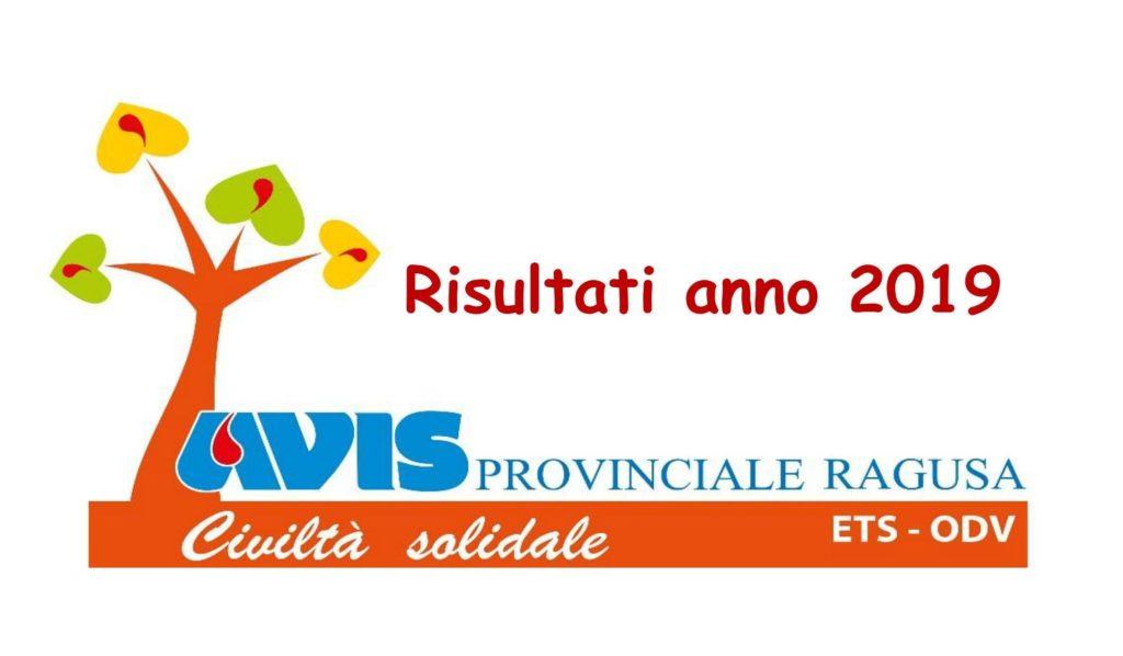 Eccellenti anche per il 2019 le risultanze dei Soci e delle Donazioni in Provincia di Ragusa